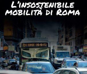 """Report mobilità Greenpeace: """"L'insostenibile mobilità di Roma""""."""